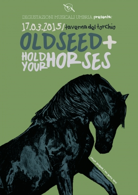 Oldseed + Hold Your Horses